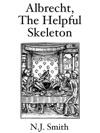 Albrecht The Helpful Skeleton