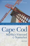 Explorers Guide Cape Cod Marthas Vineyard  Nantucket Tenth