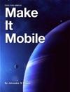 Make It Mobile