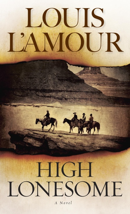 High Lonesome Louis LAmour Book