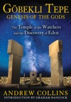 Gobekli Tepe Genesis Of The Gods