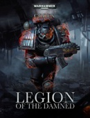 Codex: Legion of the Damned (Interactive Edition)