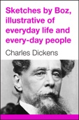 Charles Dickens - Sketches by Boz artwork