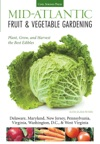 Mid-Atlantic Fruit  Vegetable Gardening