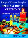 Simple Wiccan Magick Spells  Ritual Ceremony