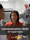 Communication Skills For Supervisors