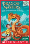 Rise Of The Earth Dragon A Branches Book Dragon Masters 1