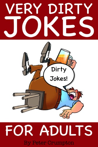 Very Dirty Jokes For Adults