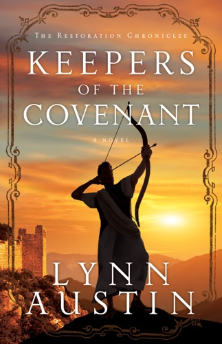 Keepers of the Covenant The Restoration Chronicles Book 2