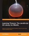 Learning Threejs The JavaScript 3D Library For WebGL