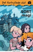 Peter Gotthardt - Det fortryllede slot 1: Sort magi artwork