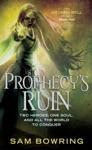 Prophecys Ruin