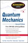 Schaums Outlines Of Quantum Mechanics Second Edition