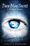 Deep Blue Secret The Water Keepers Book 1