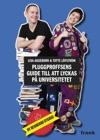 Pluggproffsens Guide Till Att Lyckas P Universitetet