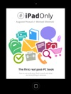 IPadOnly The First Real Post-PC Book Universal Version