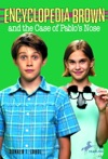 Encyclopedia Brown And The Case Of Pablos Nose