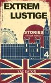 Englisch Lernen- Extrem Lustige Stories (4) Hörbuch Inklusive