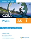 CCEA AS Physics Student Unit Guide Unit 1 Forces Energy And Electricity