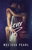Melissa Pearl - Fever (A Songbird Novel)  artwork