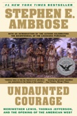 Undaunted Courage - Stephen E. Ambrose Cover Art