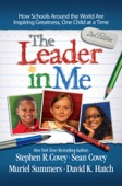 Leader in Me - Stephen R. Covey Cover Art