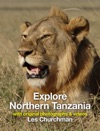 Explore The Parks Of Northern Tanzania