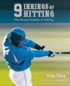9 Innings Of Hitting