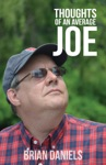 Thoughts Of An Average Joe