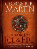 The World of Ice & Fire - George R.R. Martin, Elio Garcia & Linda Antonsson Cover Art