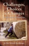 Challenges Choices And Changes