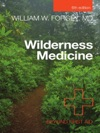Wilderness Medicine Sixth Edition