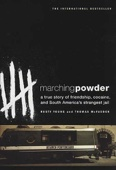 Marching Powder - Thomas McFadden & Rusty Young Cover Art