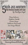 Amazing Women In History 5 Kick-Ass Women The History Books Left Out