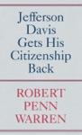 Jefferson Davis Gets His Citizenship Back