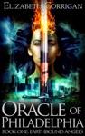 Oracle Of Philadelphia Earthbound Angels 1