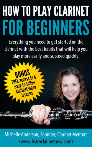 How To Play Clarinet For Beginners