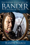 A Killing In The Air Book 1 Of Bander