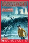 I Survived 8 I Survived The Japanese Tsunami 2011