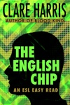 The English Chip An ESL Easy Read