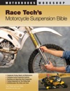 Race Techs Motorcycle Suspension Bible