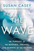 The Wave - Susan Casey Cover Art