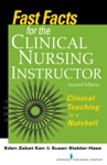 Fast Facts For The Clinical Nursing Instructor