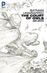 Batman Unwrapped The Court Of Owls
