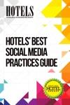 HOTELS Best Social Media Practices Guide