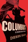 Columbus A Silver Bear Thriller Silver Bear Thrillers