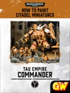 How To Paint Citadel Miniatures Tau Commander Tablet Edition