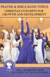 Prayer  Bible Band Topics Fall Quarter 2016