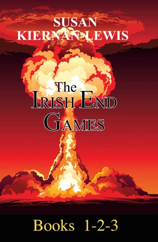 The Irish End Games Books 1-3