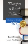Thoughts To Reach Fullness 301 Selection Of Quotes